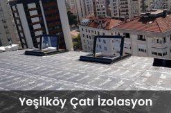yeşilköy çatı izolasyon