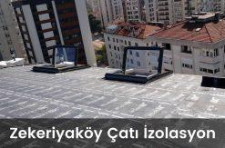 Zekeriyaköy çatı izolasyon
