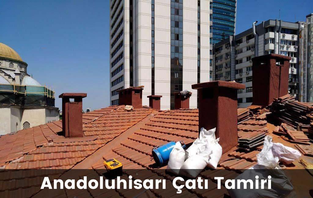 Anadoluhisarı çatı tamiri