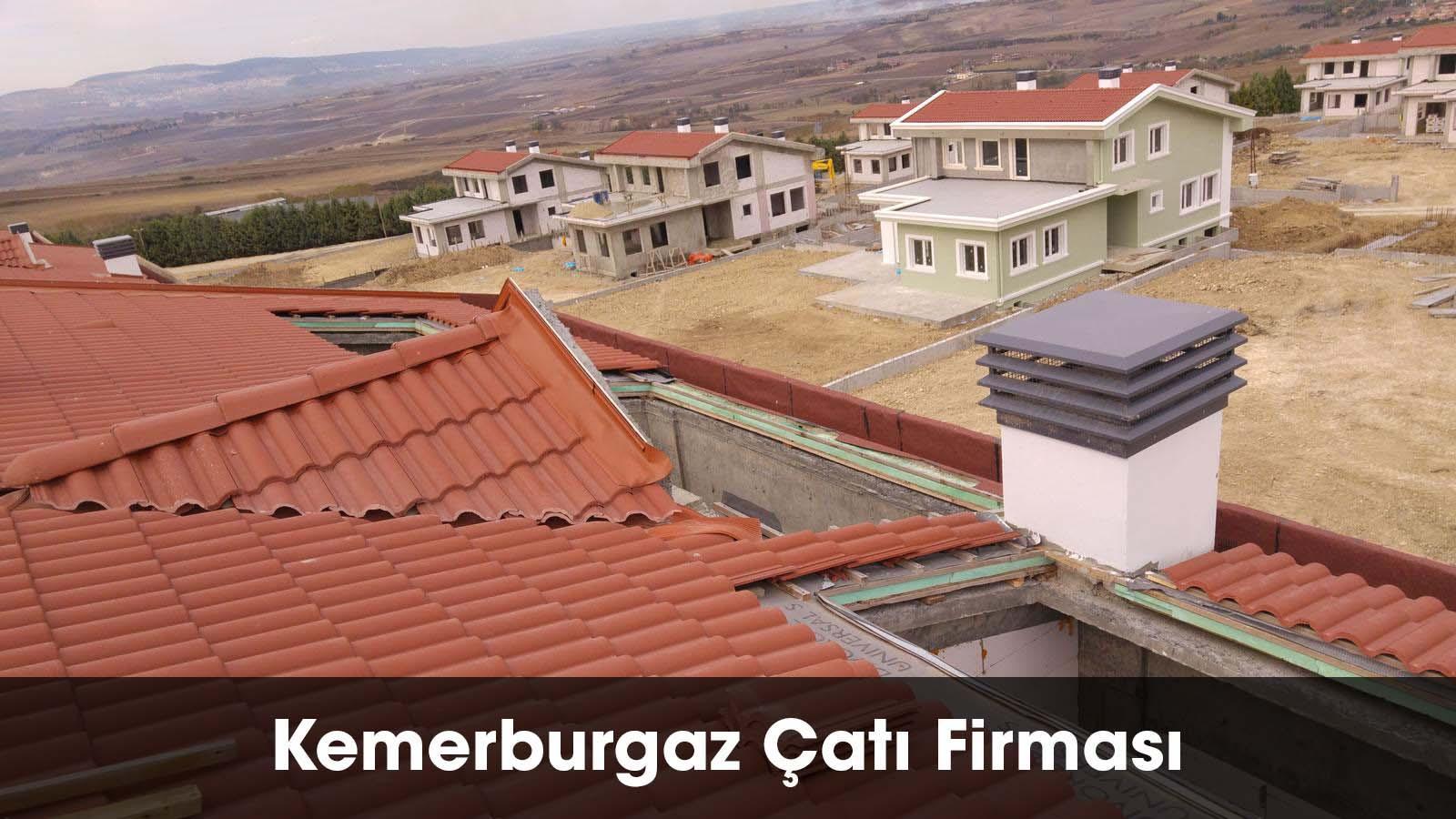 Kemerburgaz çatı firması