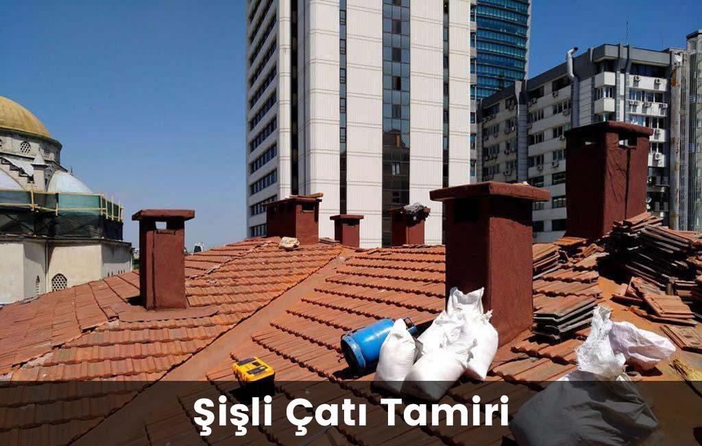 Şişli çatı tamiri