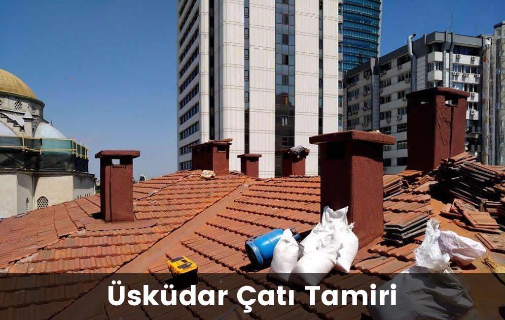 Üsküdar çatı tamiri